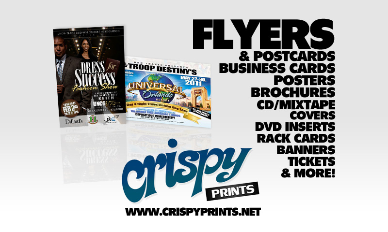CrispyPrints.net | Flyers, Business Cards, Posters, Brochures, CD/Mixtape Covers, DVD Inserts, Rack Cards, Banners, Tickets | Chicago, IL, USA